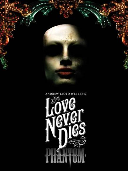 Love Never Dies at Sarofim Hall at The Hobby Center