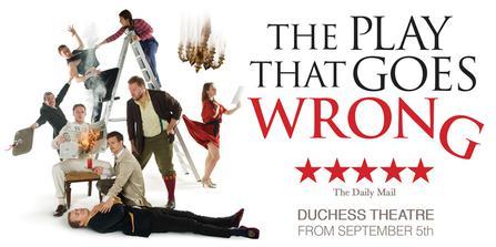 The Play That Goes Wrong  at Sarofim Hall at The Hobby Center