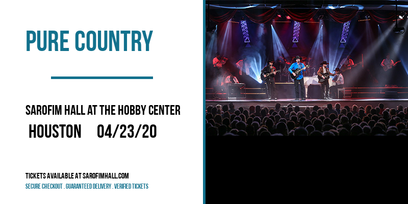 Pure Country at Sarofim Hall at The Hobby Center