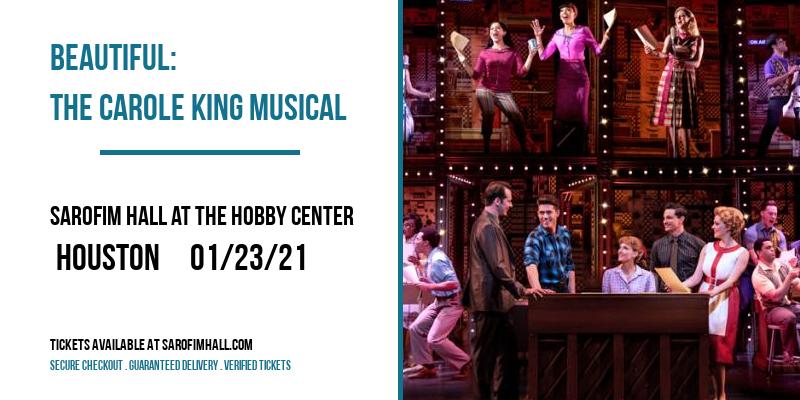 Beautiful: The Carole King Musical [POSTPONED] at Sarofim Hall at The Hobby Center