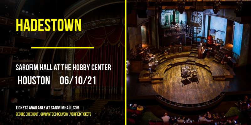 Hadestown at Sarofim Hall at The Hobby Center