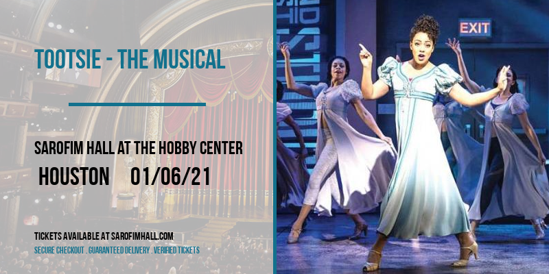Tootsie - The Musical at Sarofim Hall at The Hobby Center