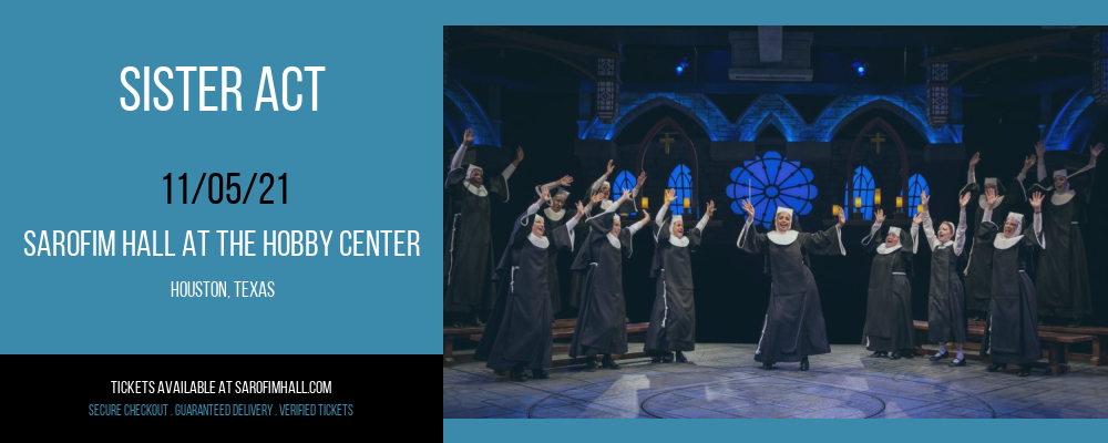 Sister Act at Sarofim Hall at The Hobby Center