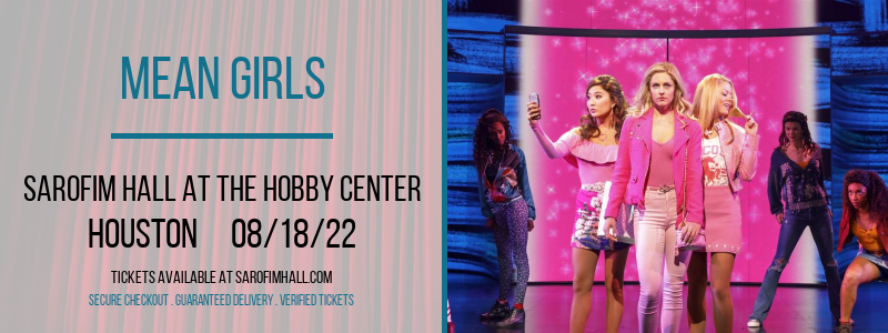 Mean Girls at Sarofim Hall at The Hobby Center
