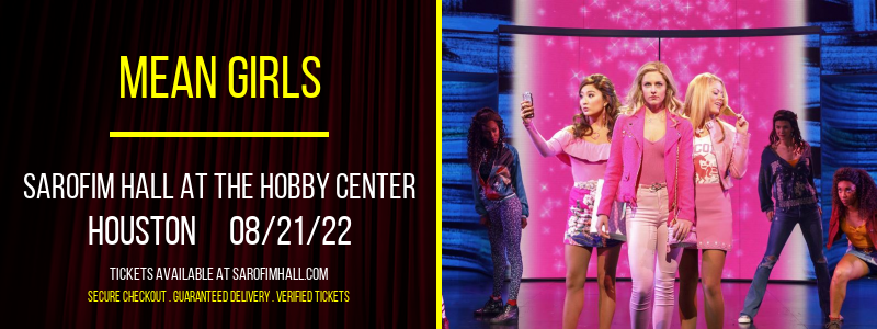 Mean Girls [CANCELLED] at Sarofim Hall at The Hobby Center