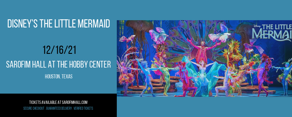 Disney's The Little Mermaid at Sarofim Hall at The Hobby Center