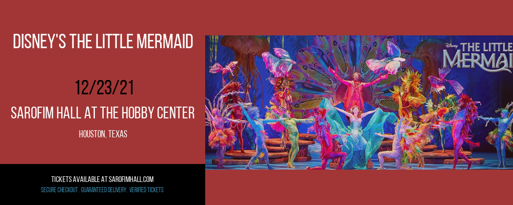 Disney's The Little Mermaid at Sarofim Hall at The Hobby Center